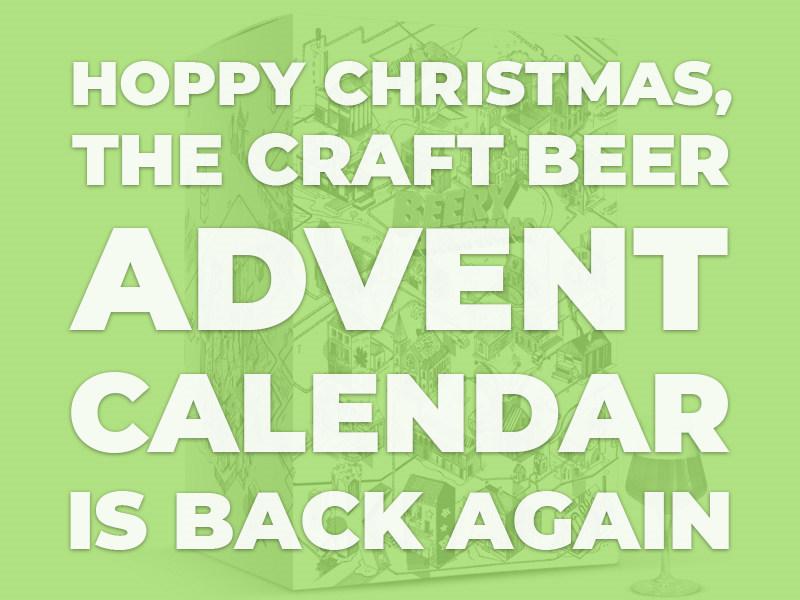 Hoppy Christmas, the Craft Beer Advent Calendar is Back!