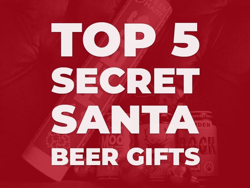 Best Secret Santa Beer Gifts 2020