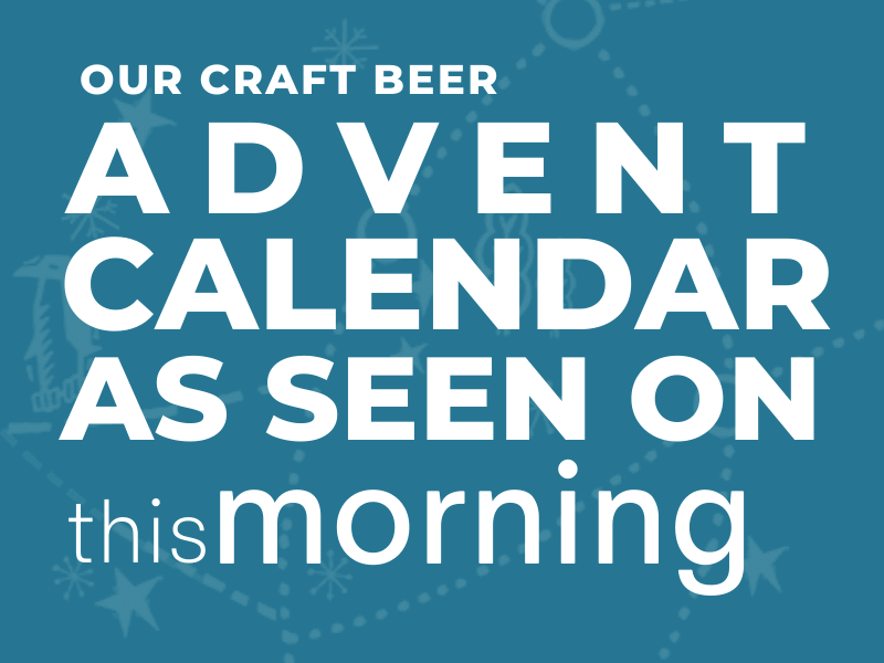 Our Craft Beer Advent Calendar as seen on This Morning