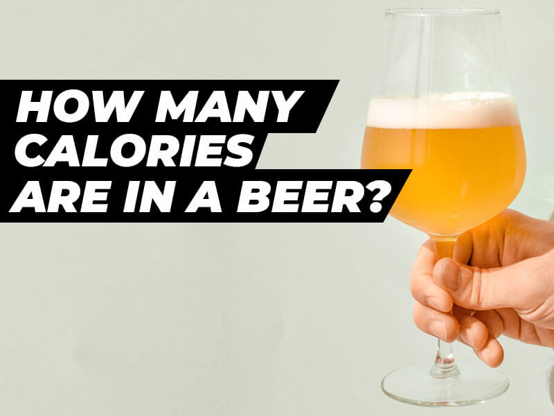 How Many Calories Are In a Beer?