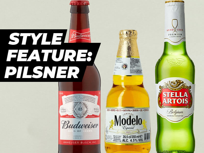 Style Feature: Pilsner