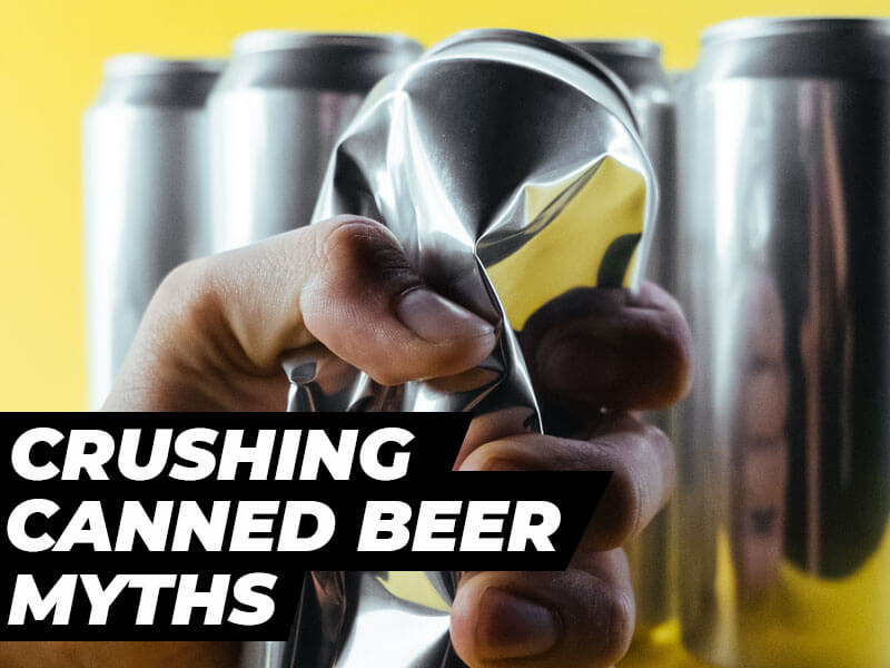 The Pros & Cons of Canned Beer in 2021